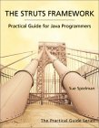 The Struts Framework: Practical Guide for Programmers